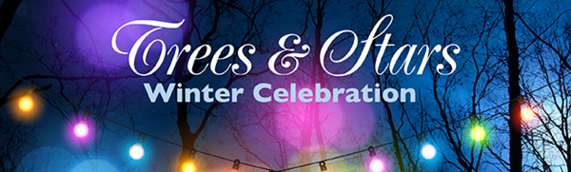 Trees & Stars Winter Celebration
